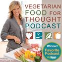 Colleen Patrick-Goudreau » Vegetarian Food for Thought Podcast: Inspiring a Joyful, Sustainable, Compassionate Way of Life