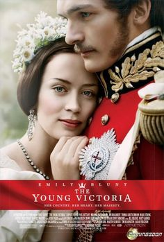 The Young Victoria....great movie!