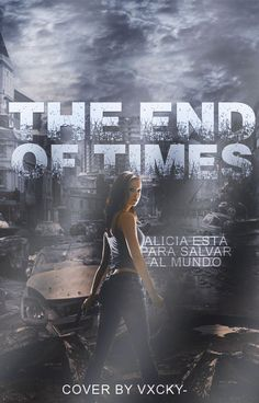 The end of times ((Wattpad Cover)) by vxcky