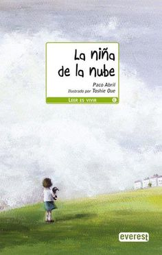 LIBRERÍA AULA  La niña de la nube es un cuento destinado a niños y niñas a partir de 8 años de la coleccion Leer es Vivir. Con este proyecto... http://tinyurl.com/7djqmen