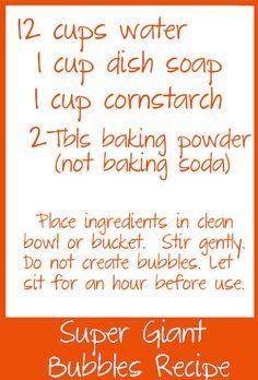 Giant Bubble Recipe...would be fun to fill a tiny kiddie pool with bubbles and a fun variety of bubble wands!