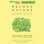 In his articles and in best-selling books such as The Botany of Desire, Michael Pollan has established himself as one of our most important and beloved writers on modern man's place in the natural world. A new literary classic, Second Nature has become a manifesto not just for gardeners but for environmentalists everywhere.