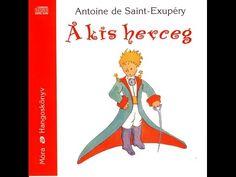 Antoine de Saint Exupéry - A kis herceg (hangoskönyv) - YouTube
