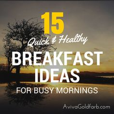 Feel like you're too busy for a healthy breakfast? Here are 15 Quick and Healthy Breakfast Ideas 4 adults & kids that will change your mind. Healthy Breakfast For Kids, Detox Breakfast, Delicious Breakfast Recipes, Breakfast Ideas, Breakfast Club, Brunch Ideas, Yummy Food, No Sugar Challenge, Advocare 24 Day Challenge