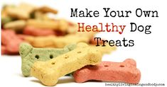 Make Your Own Healthy Gluten Free Dog Treats | Healthy Living in Body and Mind