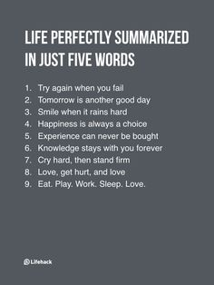 If You Need To Summarize Life In Five Words, What Would It Be?