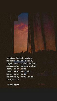Quotes Rindu, Tumblr Quotes, Mood Quotes, People Quotes, Daily Quotes, Best Quotes, Life Quotes, Cinta Quotes, Quotes Galau