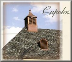 One on Breakfast Sunroom Roof and one on Garage Roof   copper cupola - Google Search