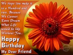 Happy Birthday Wishes for Friend | Wishing You A Very Happy Birthday Dear Friend