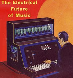 The Electrical Future of Music