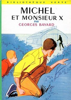 [link] Michel et Monsieur X https://fr.wikipedia.org/wiki/Georges_Bayard