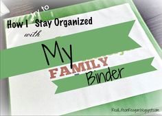 How to use a Family Binder to stay organized