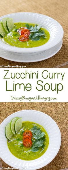 Zucchini Curry Lime Soup http://www.dizzybusyandhungry.com/zucchini-curry-lime-soup/