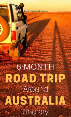 6 Month Road Trip Around Australia Itinerary. Everything you need to know including where to stay, tops sights and distances.