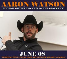 Aaron Watson in Atlanta at Terminal West At King Plow Arts Center on June 08. More about this event here https://www.facebook.com/events/277612636033246/