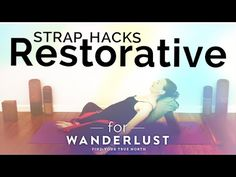 How to Use a Yoga Strap in Restorative Yoga Poses #YogaHacks (Yoga Hacks...