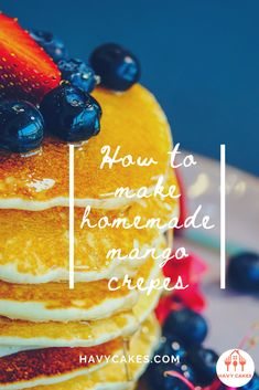 How to make homemade mango crepes  This article will guide you on how to make mango crepes. These sweet crepes are ideal for a dessert treat for your loved ones and friends. It only requires some practice with swirling the pan while you are cooking crepes. That's it. So let's start to make some sweet and tasty mango crepes.  #howtomakeMangoCrepes #mangocrepesrecipes #havycakes #howtomakecrepes Crepe Delicious, Delicious Cake Recipes, Yummy Cakes, Dessert Recipes, Mango Crepes Recipe, Crepe Batter, How To Make Crepe, Mango Cake, Crepe Recipes