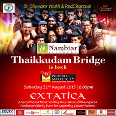 Get ready to rock n roll! Here comes Thaikkudam Bridge, from the God's own country, with Extatica on 22nd August, 2015. ‪#‎bethebridge‬