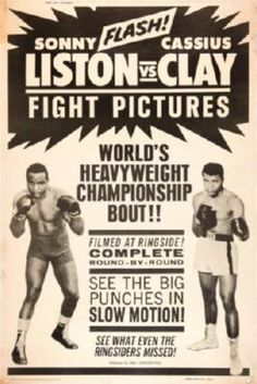 Cassius Clay Sonny Liston Fight poster on sale at theposterdepot. Poster sizes for all occasions. Always Fast secure shipping from USA seller. Cassius Clay Sonny Liston Fight Poster for sale. Pin Up Vintage, Vintage Box, Vintage Sport, Wrestling Posters, Boxing Posters, Sports Posters, Film Posters, Sports Art, Mohamed Ali