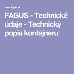 FAGUS - Technické údaje - Technický popis kontajneru
