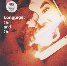 "For Sale - Longpigs On And On - Green Vinyl UK  7"" vinyl single (7 inch record) - See this and 250,000 other rare & vintage vinyl records, singles, LPs & CDs at http://eil.com"