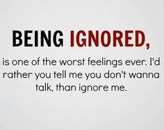 112 Best Ignore me quotes images in 2019