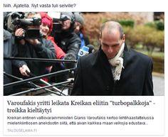 http://www.talouselama.fi/uutiset/varoufakis+yritti+leikata+kreikan+eliitin+turbopalkkoja++troikka+kieltaytyi/a2317333 https://www.facebook.com/anu.riipi