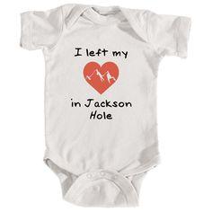 Jackson Hole I Left My Heart In - Wyoming Infant Onesie/Bodysuit