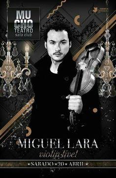 Miguel Lara llega a Mucho Teatro con su sesión de Violín Live!