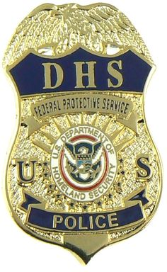 US Department of Homeland Security Protective Services Police Department Badge Police Life, Police Box, Police Officer, Military Police, Law Enforcement Badges, Federal Law Enforcement, Sheriff Badge, Police Badges, Police Uniforms