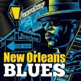 Free MP3 Songs and Albums - BLUES - Album - $5.99 -  New Orleans Blues