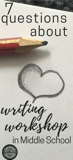 7 questions about writing workshop