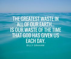 009: Billy Graham Quote - Click the image to listen to this episode!