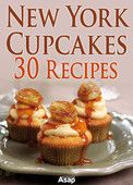 New York Cupcakes: 30 Recipes - Sylvie Aït-Ali  |  #Courses #Dishes  New York Cupcakes: 30 Recipes Sylvie Aït-Ali Genre: Courses & Dishes Price: Free Publish Date: January 21, 2014   New York cupcakes: 30 recipes Cherry's cupcakes Orange poppy seed...