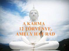 A karma 12 törvénye, amely hitünktől függetlenül is hat ránk – Lótusz Motto Quotes, Funny Quotes, Healing Codes, Spiritual Coach, Mindfulness Meditation, Chakra Healing, Book Of Life, Happy Life, Buddha