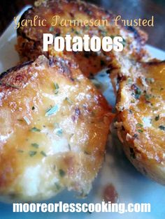 Garlic Parmesan Crusted Potatoes, so delicious, you will wish you had doubled the recipe!