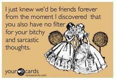 Funny friendship quotes. @Karen Jacot Jacot Jacot Jacot Scott @Kristy Lumsden Lumsden Lumsden Lumsden Carrico Gaines