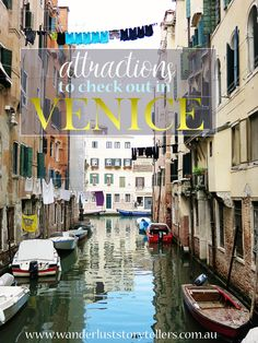 Top 10 Attractions in Venice you simply HAVE to see! Read more on wanderluststorytellers.com.au