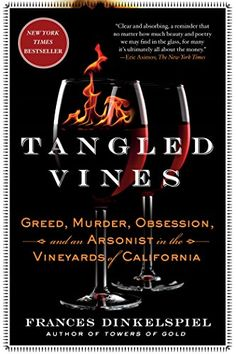 Tangled Vines Greed Murder Obsession and an Arsonist in the Vineyards of California ** You can find out more details at the link of the image.
