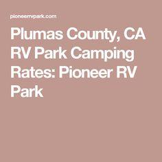 Plumas County, CA RV Park Camping Rates: Pioneer RV Park