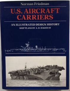 U-S-Aircraft-Carriers-An-Illustrated-Design-History-by-Norman-Friedman-Book