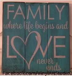Items similar to Hand Painted Wood Sign - x - FAMILY where life begins and LOVE never ends - distressed vintage shabby chic rustic reclaimed wood on Etsy Pallet Crafts, Wooden Crafts, Wooden Decor, Painted Wood Signs, Wooden Signs, Hand Painted, Pallet Signs, Pallet Wood, Pallet Boards