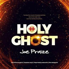 "Gospel minister, Joe Praize releases new single christened ""Holy Ghost"" produced by Mayo MuziQ. ""Holy Ghost"" will be on his upcoming Worship Leader, Praise And Worship, Holy Ghost, Video Editing, News Songs, Holi, Singing, Lyrics, Music"