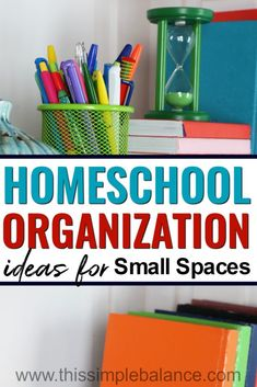 Homeschooling in a Small Space? Get Ideas for organizing your homeschool, even when space is tight.