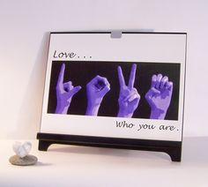 LOVE . . . who you are - ASL Sign Language Letters Framed Art Photography. $25.00, via Etsy.