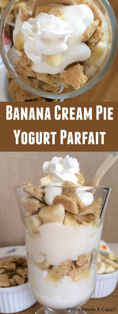 Banana Cream Pie Yogurt Parfait | Who Needs A Cape?
