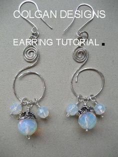 Step-by-Step wire coiled Earring Tutorial with changeable beads included directions for making ear wires by Colgan Designs