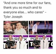 Tyler only cares about the Skeleton Cique,Josh,and Jenna...and to everyone else ... who cares