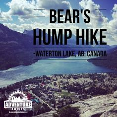 Waterton Lakes National Park – A national treasure every Canadian needs to…
