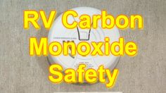 RV101® Safety: RV 101® Safety with Mark Polk - Carbon Monoxide (CO) Gas is invisible, odorless, and deadly! It is produced by the partial combustion of solid, liquid and gaseous fuels. This includes gasoline, propane, natural gas, oil, wood, & coal. It is extremely serious when combustion by-products are not vented outside. Carbon Monoxide is the number one cause of poisoning deaths in the United States each year. Hundreds of people die each year from CO.....